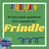 Frindle - 34 Discussion Questions AND Answers