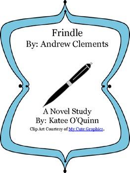 Frindle: A Novel Study