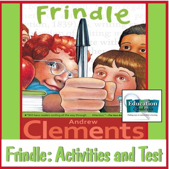 Frindle by Andrew Clements: Activities and Test