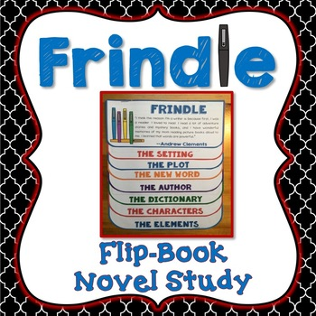 Frindle Book Companion, Flip Book Project, Novel Guide, Writing Prompts