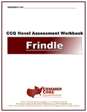 NEW!!! Frindle – CCQ Novel Study Assessment Workbook- CCSS