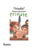 """""""Frindle"""" Chapter and Comprehension Questions"""