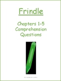 Frindle Chapters 1-5 Comprehension Questions