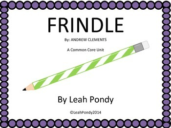 Frindle Common Core Unit