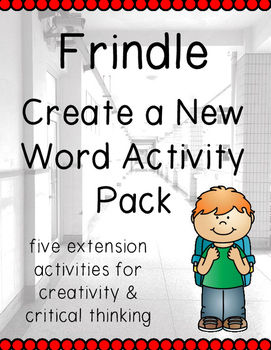 Frindle - Creating a New Word Activities Pack