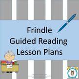 Frindle: Guided Reading lesson plans for the entire book!