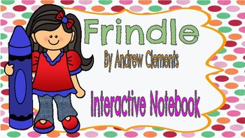 Frindle Interactive Notebook