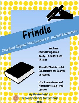 Frindle Journal Responses & Reading Mini Lessons