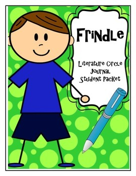 Frindle Literature Circle Journal Student Packet