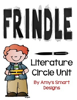 Frindle Literature Circle Unit