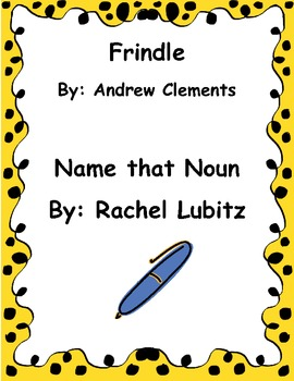 Frindle Name That Noun