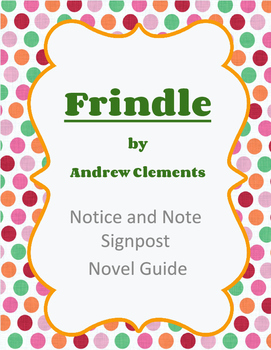 Frindle Notice and Note Signpost Novel Guide