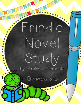 Frindle Novel Study - CC Aligned - Grades 3-5