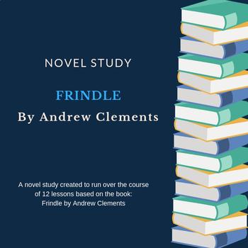 Frindle Novel Study and Unit Plan