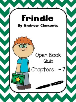 Frindle Open Book Quiz Chapters 1 - 7