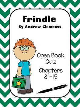 Frindle by Andrew Clements Open Book Quiz Chapters 8 - 15