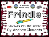 Frindle (Andrew Clements) Novel Study / Reading Comprehension  (33 pages)
