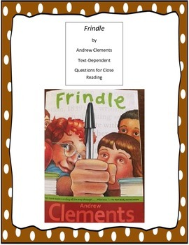Frindle Text-Dependent Questions for Close Reading