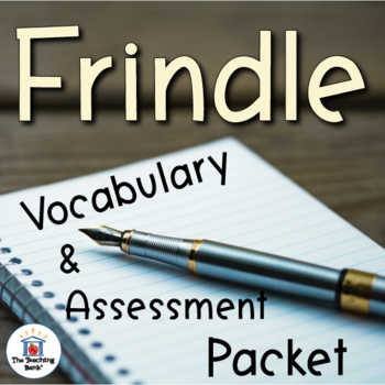 Frindle Vocabulary and Assessment Bundle