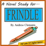 Frindle, by Andrew Clements: A PDF & TpT Digital Novel Study