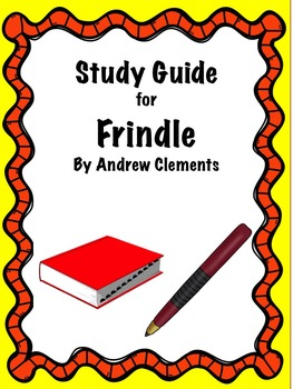 Frindle by Andrew Clements Chapter Study Guide