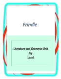 Frindle by Andrew Clements Complete Literature and Grammar Unit