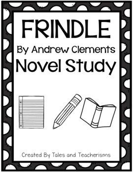 Frindle by Andrew Clements Extended Novel Study