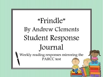 Frindle by Andrew Clements Reading Response Journal- Commo