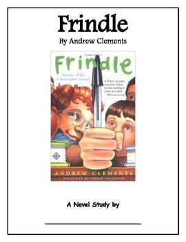 Frindle by Andrew Clements Student Journal