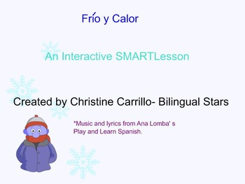 Frio y Calor Interactive SMART Lesson for Early Elementary