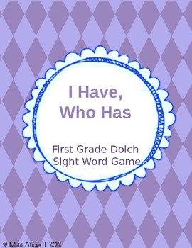 Frist Grade I have, Who Has Sight Word Game