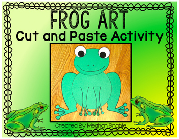 Frog Art Project- Cut and Paste