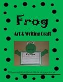 Frog Art & Writing