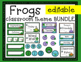 Frog Classroom Decor Bundle: Editable! Calendar, Nametags,