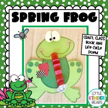 Frog Craft And Life Cycle Poem Spring Craft By Little Kinder Bears