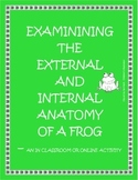 Science Frog Dissection - an in class or online activity
