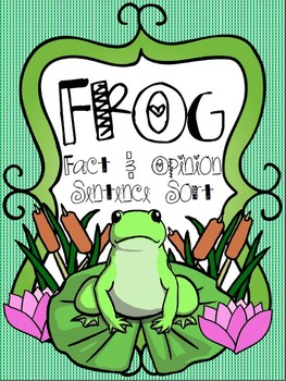 Frog Fact and Opinion Sentence Sort