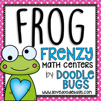 Frog Frenzy {14 Math Centers + Print and Go Printables }