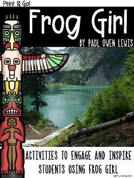 Frog Girl: Activities & Questions to Inspire and Engage