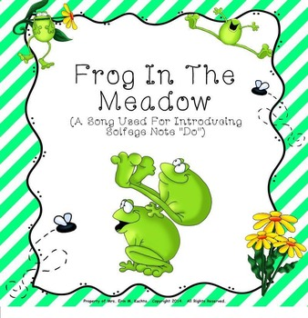 """Frog In The Meadow - Intro. To New Note """"Do"""" - SMNTBK Edition"""