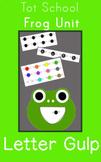 Frog Letter Gulp Game - Tot School | Preschool | Pre-K | A