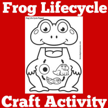 Frog Life Cycle Craft | Frog Life Cycle Activity | Frogs U
