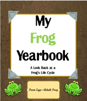 Frog Life Cycle (A Look Back at the Life of a Frog)