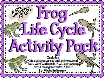 Frog Life Cycle Activity Pack {science and literacy center