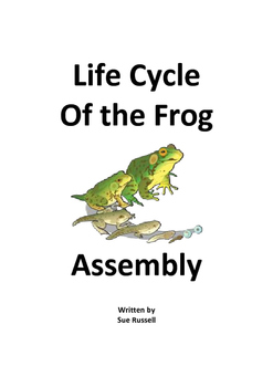 Frog Life Cycle Class Play