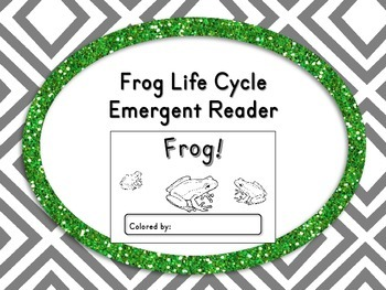 Frog Life Cycle Emergent Reader Book