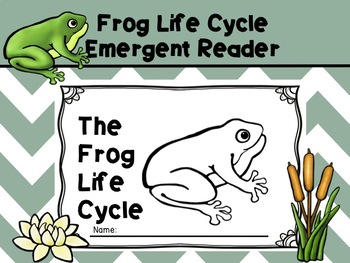 Frog Life Cycle Emergent Reader