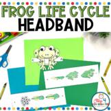 Frog Life Cycle Headband