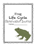 Frog Life Cycle Observation Journal