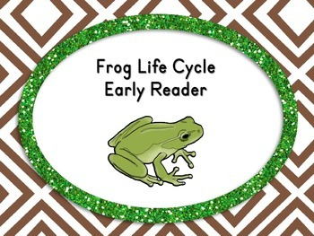 Frog Life Cycle Early Reader Book